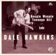 Hawkins,Dale :Boogie Woogie Teenage Girl/LULU