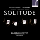 Dudok Quartet Amsterdam :Solitude
