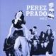 Prado,Perez :Vol.2
