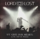 Lord Of The Lost :We Give Our Hearts (Live Auf St.Pauli)