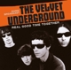 Velvet Underground :Real Good Time Together/Radio Broadcast
