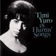 Yuro,Timi :18 Hurtin' Songs