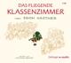Kästner,Erich :Das Fliegende Klassenzimmer