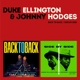 Ellington,Duke/Hodges,Johnny/+ :Back To Back/Side By Side