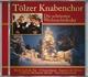 Tölzer Knabenchor :Die schönsten Weihnachtslieder-Tölzer Knabenchor