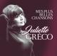 Greco,Juliette :Mes Plus Belles Chansons