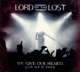 Lord Of The Lost :We Give Our Hearts (Live) (Deluxe Ed.)