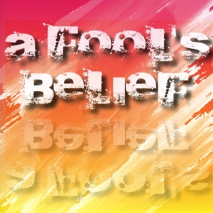 A fool's belief