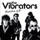 Vibrators,The :Alaska 127