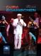 Cubaboarischen,Die :Circus Krone 2011