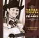Travis,Merle :I Am A Pilgrim