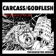 Carcass/Godflesh :The Earache Peel Sessions