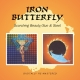 Iron Butterfly :Scorching Beauty/Sun & Steel