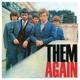 Them :Them Again