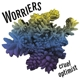 Worriers :Cruel Optimist (EP)