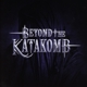 Beyond The Katakomb :Beyond The Katakomb