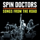 Spin Doctors :Songs From The Road