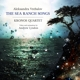 Kronos Quartet :The Sea Ranch Songs