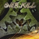 Overkill :The Grinding Wheel