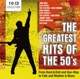 Various/Baez/Crosby/Presley/Anka/+ :The Greatest Hits of the 50's