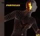 Tangerine Dream :Particles