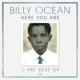 Ocean,Billy :Here You Are: The Best of Billy Ocean