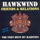 Hawkwind :Friends & Relations-The Very Best Of