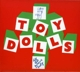 Toy Dolls :Dig That Groove Baby