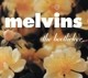 Melvins :The Bootlicker (Reissue)