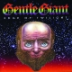 Gentle Giant :Edge Of Twilight-Remastered