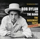Dylan,Bob,& The Band :The Basement Tapes Complete: The Bootleg Series 11