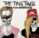 Ting Tings,The :Sounds From Nowheresville