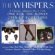 Whispers,The :One For The Money/Open Up Your Love/Headlights