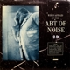 Art Of Noise :Who's Afraid Of (Deluxe CD+DVD Edition)