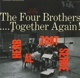 Four Brothers,The :Together Again!