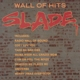 Slade :Wall Of Hits
