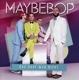 Maybebop :Das Darf Man Nicht