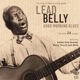 Lead Belly :Good Morning Blues (His 24 Best Songs)