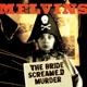 Melvins :The Bride Screamed Murder