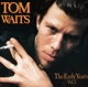 Waits,Tom :The Early Years Vol.2