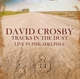 Crosby,David :Live In Philadelphia