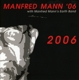 Mann,Manfred :2006