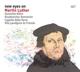 Landgren,N./Köhn,J./Lindgren,M./+ :New Eyes On Martin Luther