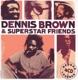 Brown,Dennis/Superstar Friends :Reggae Legends (4CD Box)