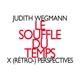 Wegmann,Judith :Le Souffle du Temps