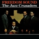 Jazz Crusaders,The :Freedom Sound