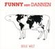 Dannen,Funny van :Geile Welt