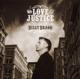 Bragg,Billy :Mr.Love & Justice