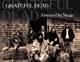 Grateful Dead :Always On Stage