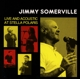 Somerville,Jimmy :Live And Acoustic At Stella Polaris (Limited Ed.)